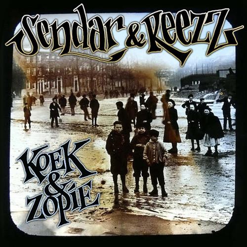 Sendar & Reezz - Koek & Zopie (2009)