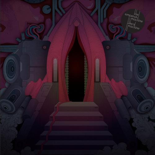 The Emperor Machine - Like A Machine - Stretched Erotic Instrumental Dub