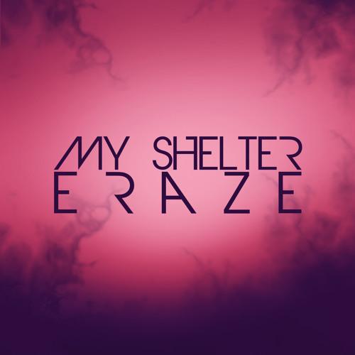 eraze - My Shelter (Original Mix)