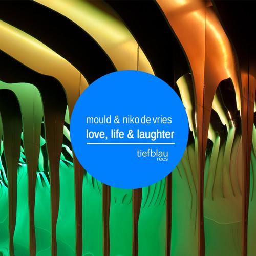 Mould & Niko de Vries - Love, Life & Laughter (Mennie & Mario Piu Remix) [Teaser]