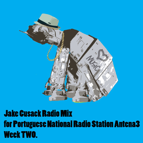 Jake Cusack Radio Mix Week 2  - Free Download