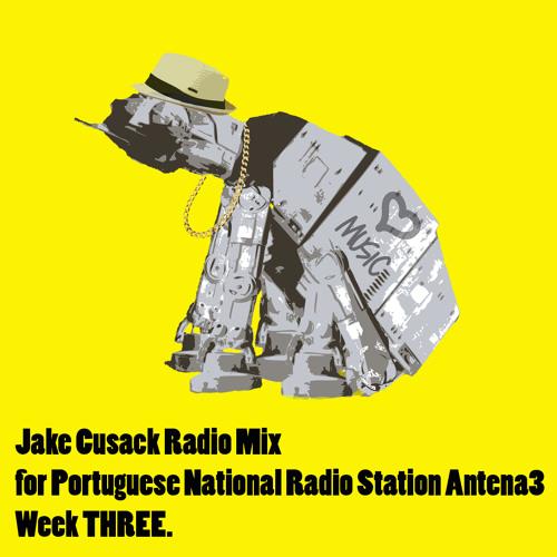 Jake Cusack Radio mix week 3 Free Download