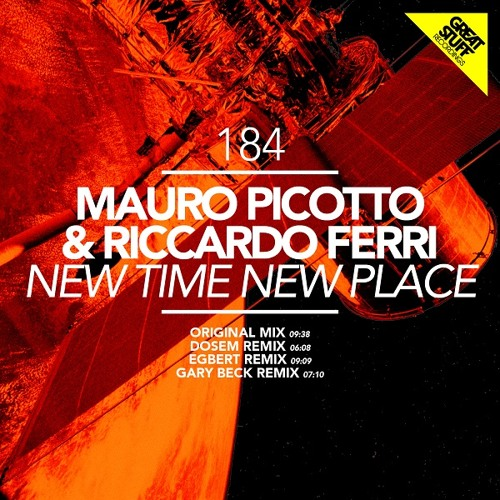 Mauro Picotto & Riccardo Ferri - New Time New Place (Dosem Remix)