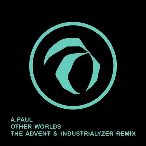 A.Paul - Other Worlds (The Advent & Industrialyzer Remix) [Kombination Research]