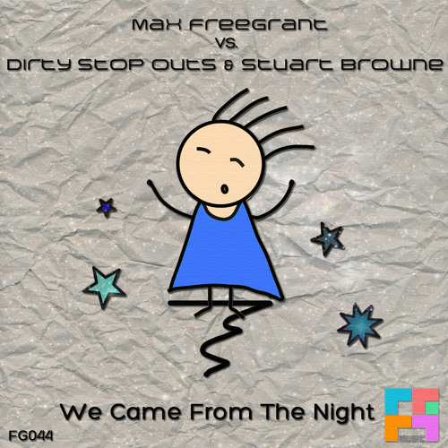 Max Freegrant vs. Dirty Stop Outs & Stuart Browne - We Came From The Night