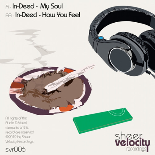 In-Deed - My Soul [OUT NOW] (Sheer Velocity Recordings)
