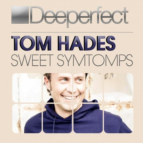 Tom Hades - Sweet Symtomps (Groovebox Remix) [Deeperfect]