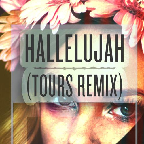 Hallelujah (Touurs Remix)
