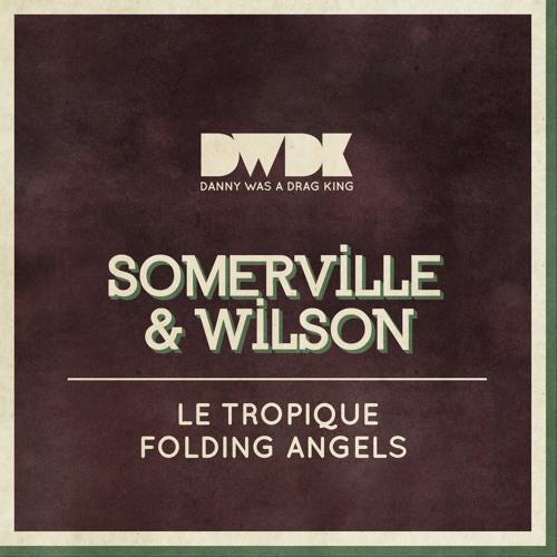 Somerville & Wilson - Le Tropique