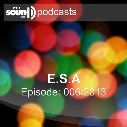 Episode 006/2013 - Easylife Sound Association - Littlesouth podcasts
