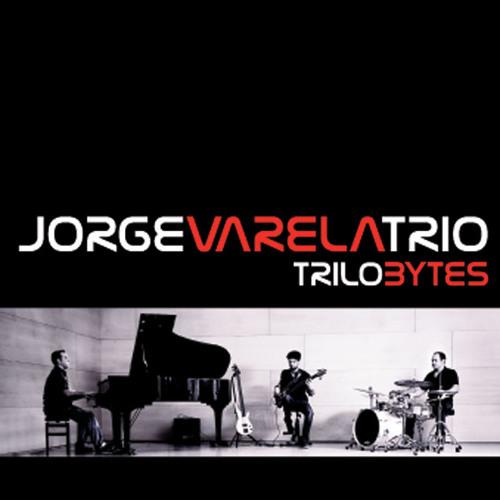 "06 UP, TOP, CHARM (Jorge Varela ) CD JORGE VARELA TRIO ""Trilobytes"" (2013)"