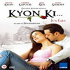 Kyon Ki - Kyun Ki Itna Pyaar Tumko (Version 2)