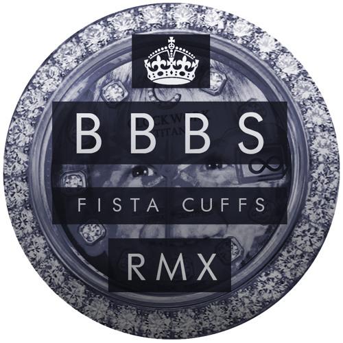 Clockwork - BBBS (Fista Cuffs Remix)
