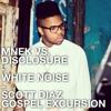 White Noise (Scott Diaz Gospel Excursion)