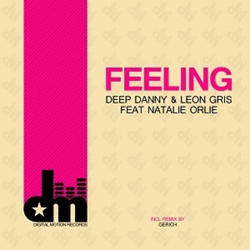 1)Deep Danny & Leon Gris Feat. Natalie Orlie   Feeling (Radio Edit)