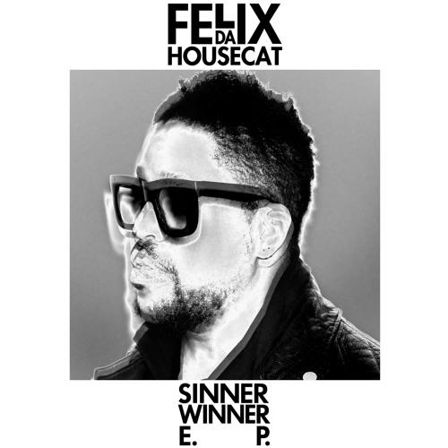 Sinner Winner (Green Velvet Remix)
