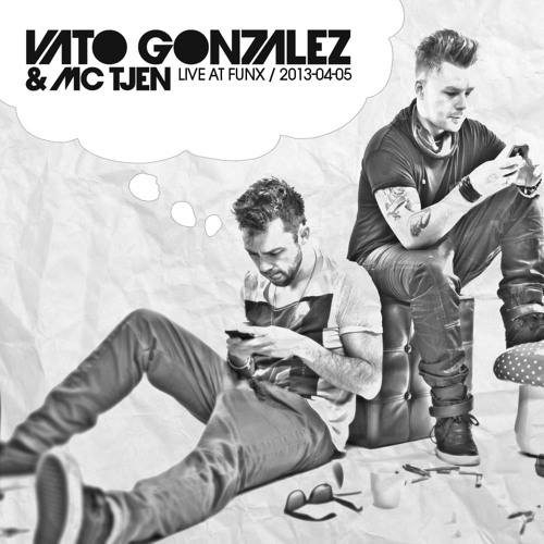 Vato Gonzalez & MC Tjen - Live at FunX Radio (2013-04-05)