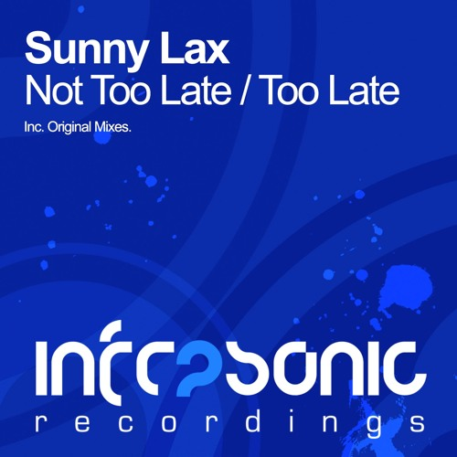 Sunny Lax - Too Late