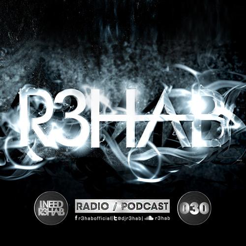 R3HAB - I NEED R3HAB 030