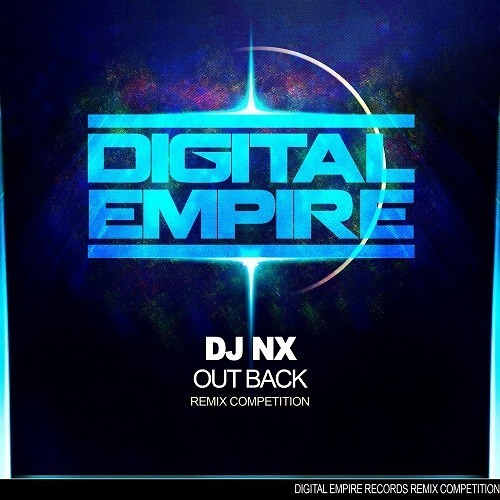 Nx Dj - Out Back (Vava Remix) || Winner of Digital Empire Records Contest
