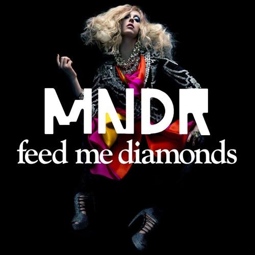 MNDR - Feed Me Diamonds RoBo Remix 2013