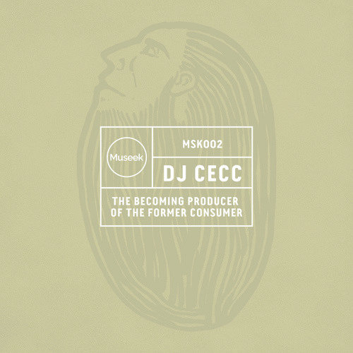 MSK002 : Dj Cecc - The Becoming Producer of the Former Consumer