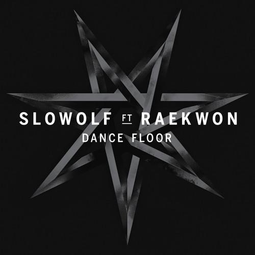 Slowolf ft. Raekwon - Dance Floor (TCTS Remix)