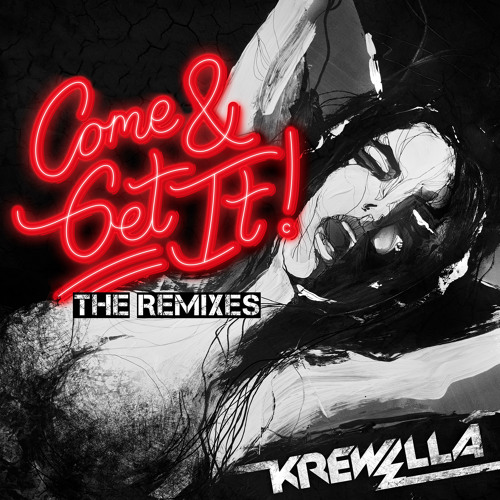 Come & Get It by Krewella (Rogue Remix)