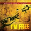 Gideonz Army & T Haddy - I'm Free