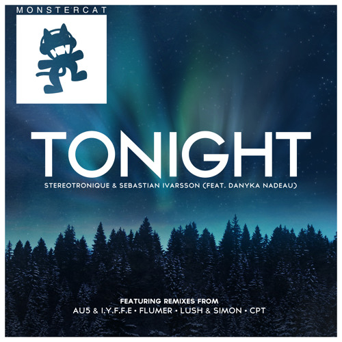 Stereotronique & Sebastian Ivarsson - Tonight (feat. Danyka Nadeau) (Original Mix)