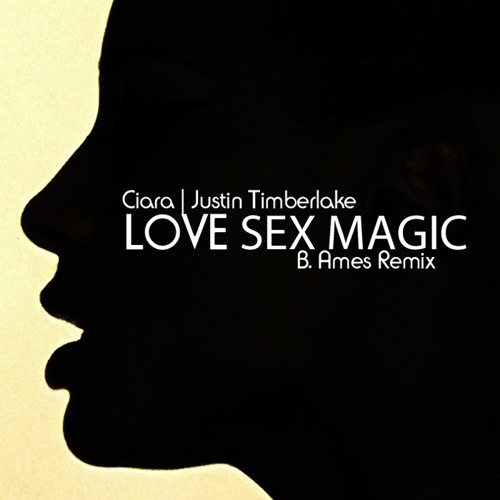 justin timberlate ft ciara love sex magic