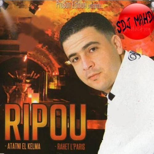 Cheb Ripou Mega Mix By Dj Fouad25 (Ki Nchoufe laklamak+At3atni el kalma)