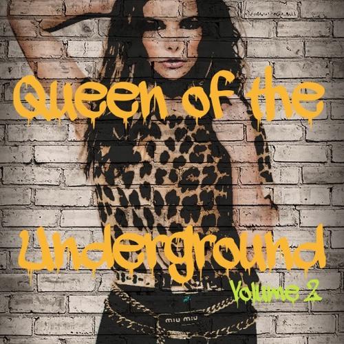 QUEEN OF THE UNDERGROUND VOLUME 2
