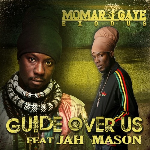 Guide Over Us Feat. Jah Mason