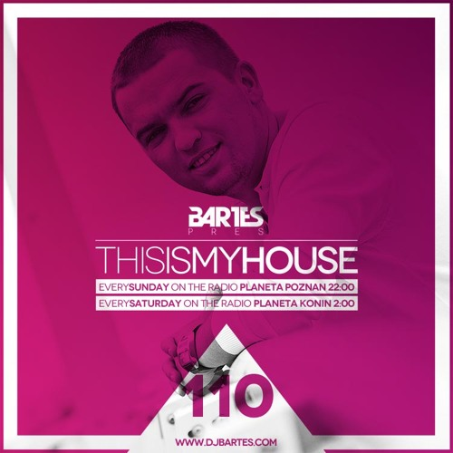 Bartes pres.This is my house 110