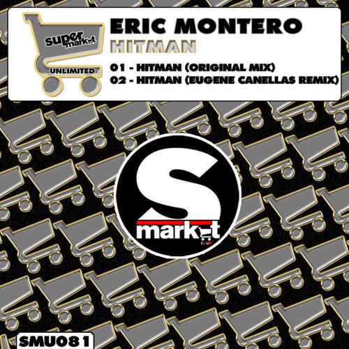 Eric Montero - Hitman (Original Mix)