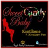 Sweet Candy Baby Ft. Kwaisey Pee