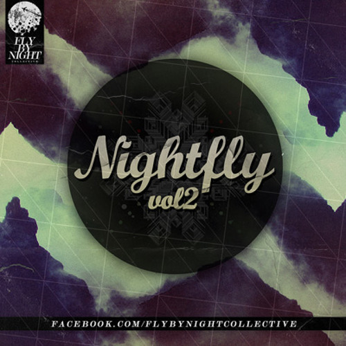 Bolivian Cowboys Fly By Night Collective - Nightfly Vol. 2 (DL in the description)