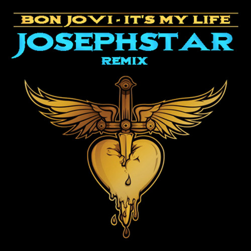 Bon Jovi - It's My Life (JosephStar Remix)