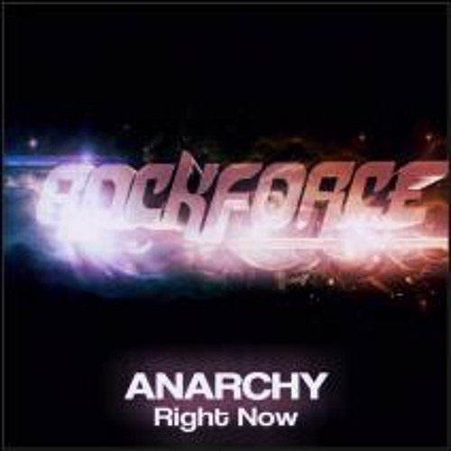 Anarchy - Right Now (Preview)