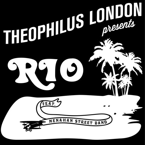 "Theophilus London ft. The Menahan Street Band ""Rio"""