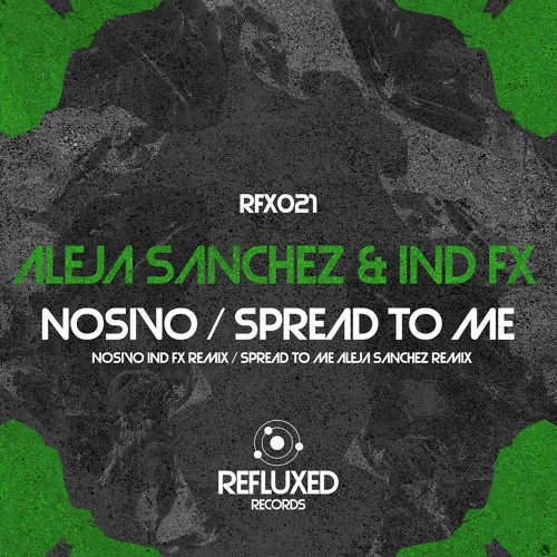 Spread To Me - Ind FX. (AlejaSanchez Remix)