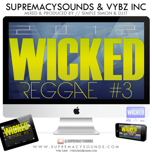 Wicked Reggae Mix Vol 3