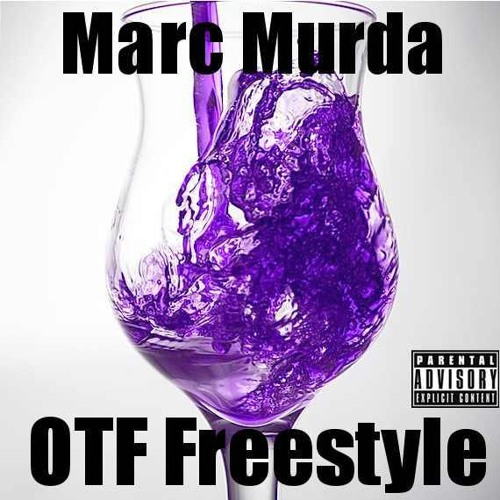 Marc Murda - OTF Freestyle Prod By Young Blood