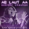 Ab Laut Aa (ft. Sunidhi Chauhan)