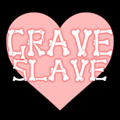 Grave Slave: Born To Die (Choking Victim Remix)