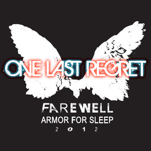 One Last Regret (Armor For Sleep)
