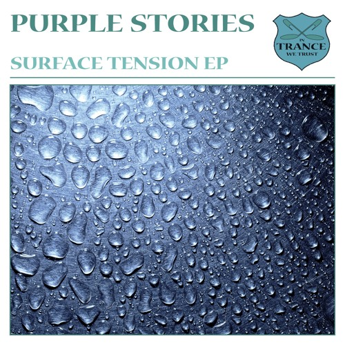 TEASER Purple Stories - Surface Tension