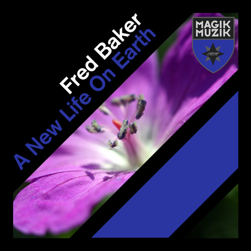 TEASER Fred Baker - A New Life On Earth (Original Mix)