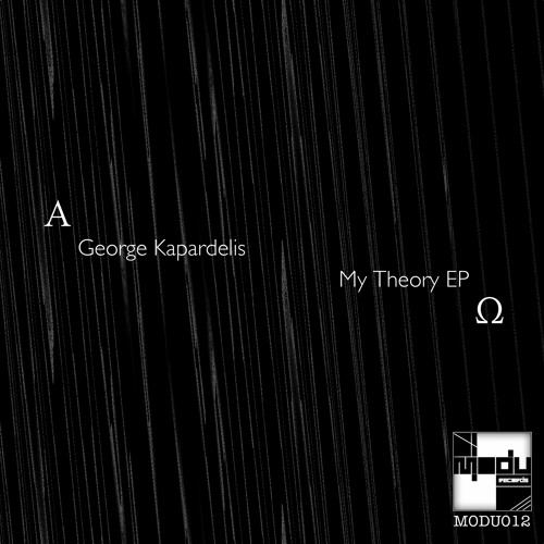 George Kapardelis - My Theory (Original Mix) [Modu Records]